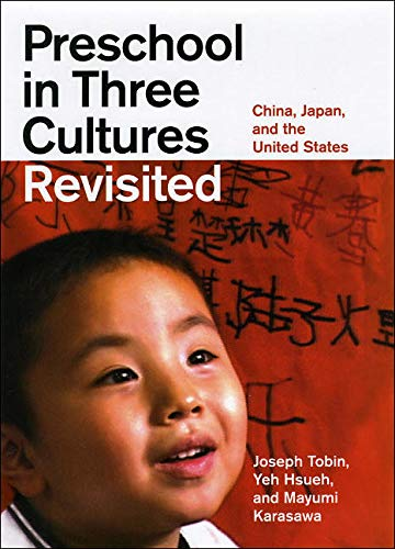 9780226805030: Preschool in Three Cultures Revisited: China, Japan, and the United States