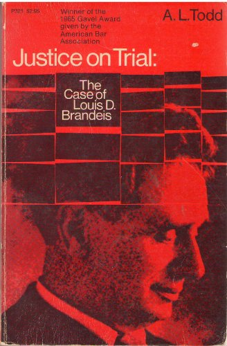 9780226805542: Justice on Trial: The Case of Louis D. Brandeis