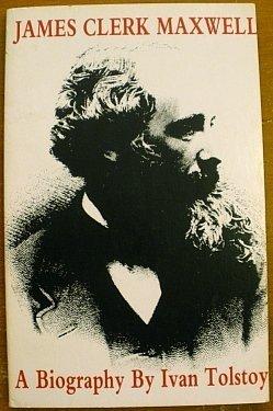 9780226807874: James Clerk Maxwell: A Biography