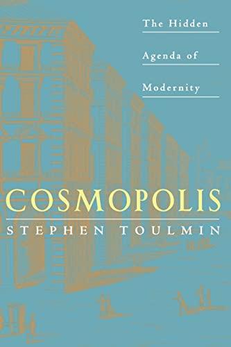 9780226808383: Cosmopolis: The Hidden Agenda of Modernity