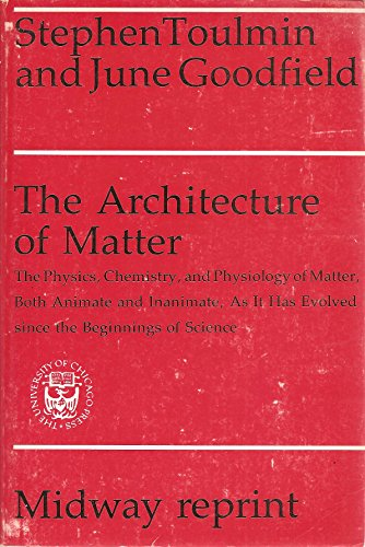 9780226808390: The architecture of matter