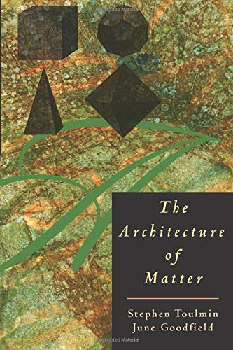 9780226808406: The Architecture of Matter