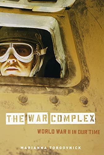 The War Complex: World War II in: Marianna Torgovnick