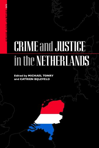 9780226808741: Crime and Justice: Crime and Justice in the Netherlands v. 35 (Crime and Justice: A Review of Research)