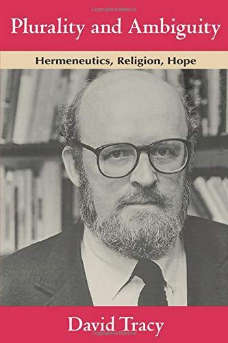 9780226811260: Plurality and Ambiguity: Hermeneutics, Religion, Hope
