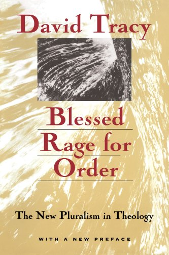 9780226811291: Blessed Rage for Order: The New Pluralism in Theology