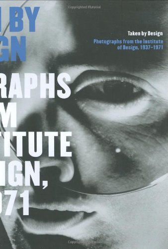 9780226811673: Taken by Design: Photographs from the Institute of Design, 1937-1971