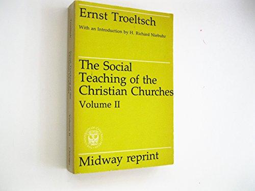 9780226812977: Social Teaching of the Christian Churches: v. 2