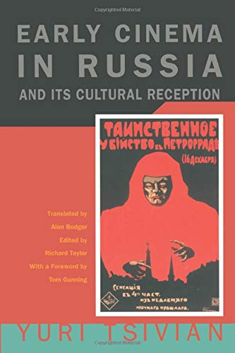 9780226814261: Early Cinema in Russia and Its Cultural Reception