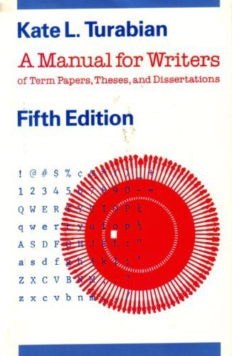 A Manual for Writers of Term Papers,: Kate L. Turabian