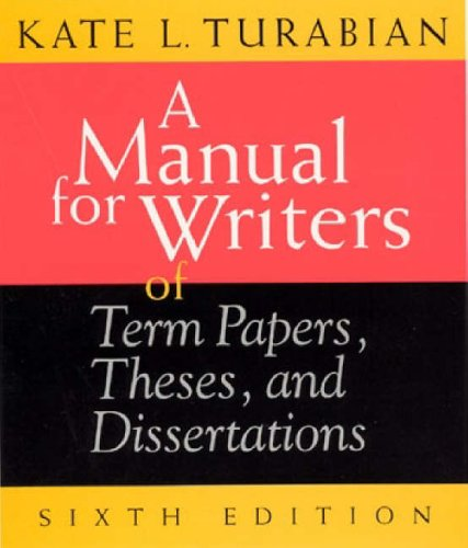9780226816272: A Manual for Writers of Term Papers, Theses and Dissertations (Chicago Guides to Writing, Editing and Publishing)