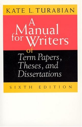 9780226816272: A Manual for Writers of Term Papers, Theses, and Dissertations, 6th Edition (Chicago Guides to Writing, Editing, and Publishing)