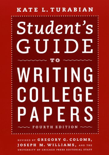 Student s Guide to Writing College Papers: The University of
