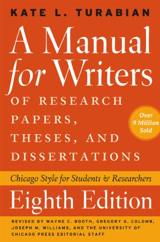 9780226816371: A Manual for Writers of Research Papers, Theses, and Dissertations, Eighth Edition: Chicago Style for Students and Researchers (Chicago Guides to Writing, Editing, and Publishing)