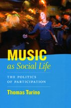 9780226816975: Music as Social Life: The Politics of Participation (Chicago Studies in Ethnomusicology)