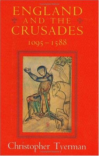 ENGLAND AND THE CRUSADES 1095 - 1588