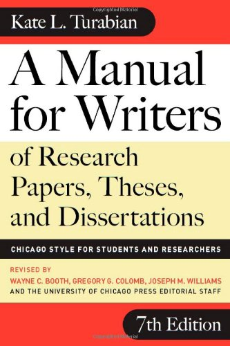9780226823362: A Manual for Writers of Research Papers, Theses, and Dissertations, Seventh Edition: Chicago Style for Students and Researchers (Chicago Guides to Writing, Editing, and Publishing)