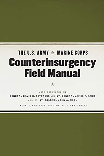 The U.S. Army/Marine Corps Counterinsurgency Field Manual: United States Army,