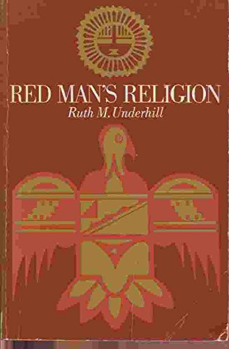 9780226841663: Red Man's Religion: Beliefs and Practices of the Indians North of Mexico