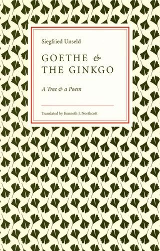 9780226841946: Goethe and the Ginkgo: A Tree and a Poem