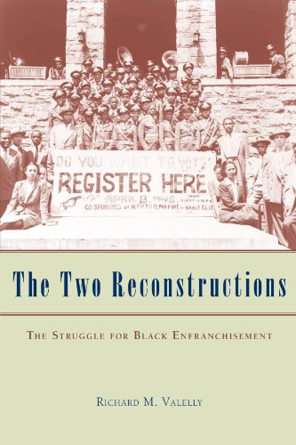 9780226845302: The Two Reconstructions: The Struggle for Black Enfranchisement (American Politics and Political Economy Series)