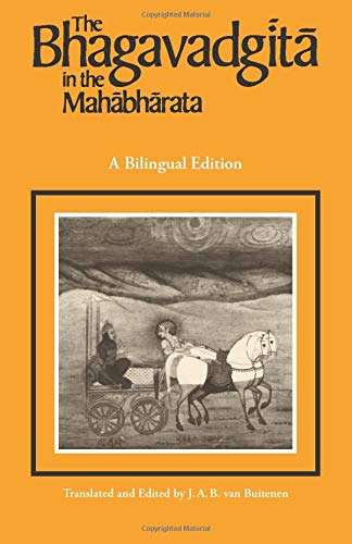 THE BHAGAVADGITA IN THE MAHABHARATA : TEXT AND TRANSLATION A Bilingual Edition. English and Sanskrit