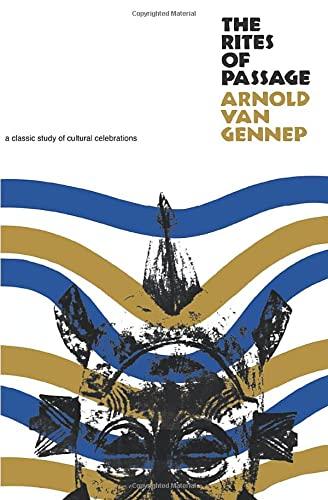 The Rites of Passage: Arnold Van Gennep