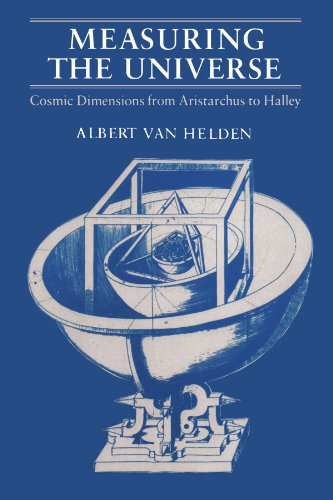 9780226848822: Measuring the Universe: Cosmic Dimensions from Aristarchus to Halley