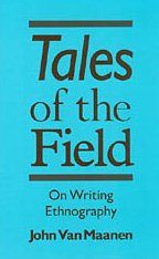 9780226849614: Tales of the Field: On Writing Ethnography (Chicago Guides to Writing, Editing, and Publishing)
