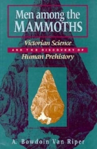9780226849911: Men among the Mammoths (Science and Its Conceptual Foundations series)