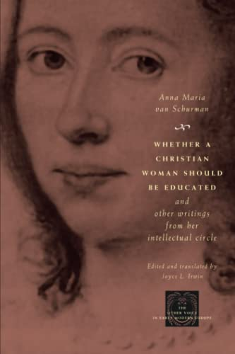 9780226849997: Whether a Christian Woman Should Be Educated and Other Writings from Her Intellectual Circle (The Other Voice in Early Modern Europe)