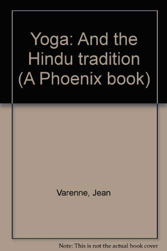 9780226851143: Yoga: And the Hindu tradition (A Phoenix book) by Varenne, Jean