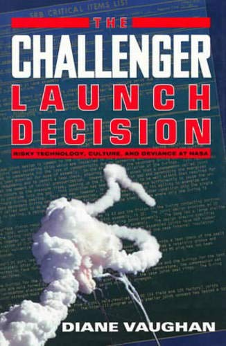 9780226851754: The Challenger Launch Decision: Risky Technology, Culture, and Deviance at NASA