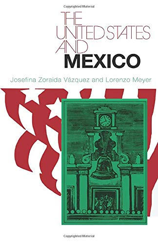9780226852058: The United States and Mexico (The United States in the World: Foreign Perspectives)