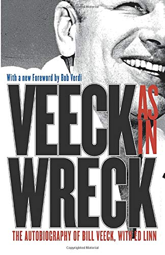 9780226852188: Veeck--As In Wreck: The Autobiography of Bill Veeck