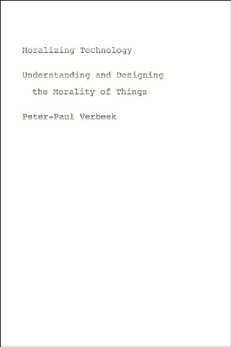 9780226852935: Moralizing Technology: Understanding and Designing the Morality of Things