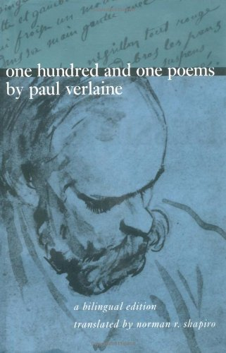 9780226853444: One Hundred and One Poems by Paul Verlaine: A Bilingual Edition