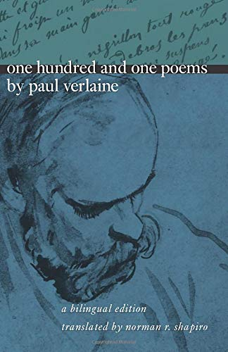9780226853451: One Hundred and One Poems by Paul Verlaine: A Bilingual Edition