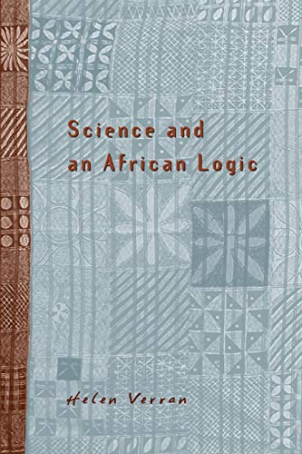 9780226853918: Science and an African Logic