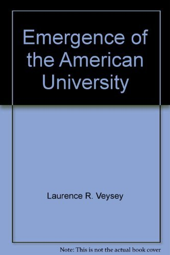 9780226854557: Emergence of the American University