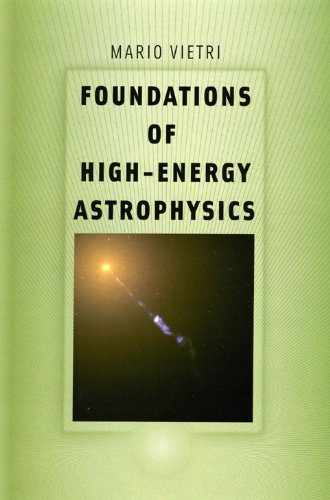 9780226855691: Foundations of High-Energy Astrophysics (Theoretical Astrophysics)