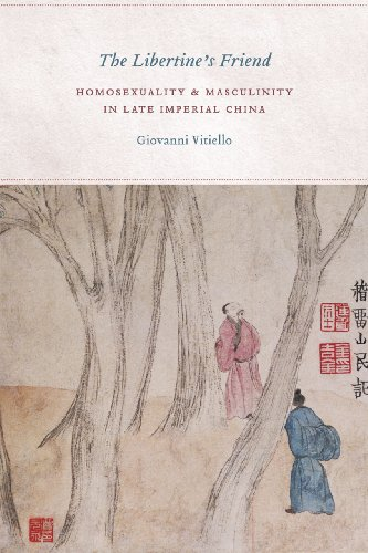 9780226857923: The Libertine's Friend: Homosexuality and Masculinity in Late Imperial China