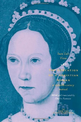 9780226858142: The Education of a Christian Woman: A Sixteenth-Century Manual (The Other Voice in Early Modern Europe)