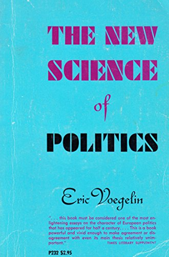 New Science of Politics: Voegelin, Eric