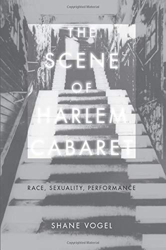 9780226862521: The Scene of Harlem Cabaret: Race, Sexuality, Performance