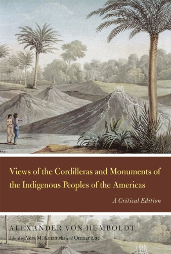 Views of the Cordilleras and Monuments of the Indigenous Peoples of the Americas: A Critical ...