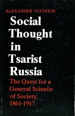 9780226866246: Social Thought in Tsarist Russia: The Quest for a General Science of Society, 1861-1917
