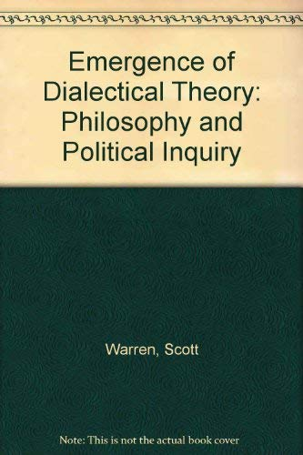 9780226873909: The Emergence of Dialectical Theory: Philosophy and Political Inquiry