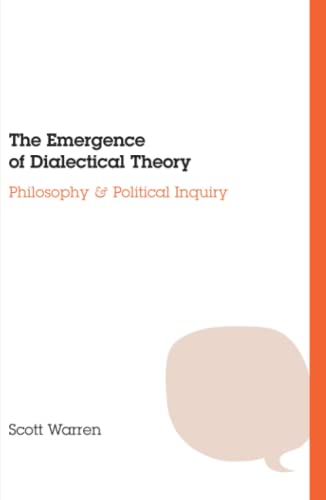 9780226873916: The Emergence of Dialectical Theory: Philosophy and Political Inquiry