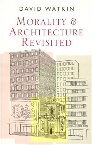 9780226874838: Morality & Architecture Revisited